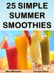 25 Simple Summer Smoothies
