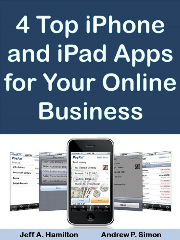 4 Top iPhone and iPad Apps For Your New Business