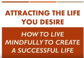 Attracting the Life You Desire Lesson 2