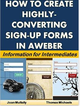 How to Create Highly-Converting Sign-Up Forms in Aweber