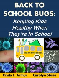 Back-To-School Bugs: Keeping Kids Healthy When They're in School