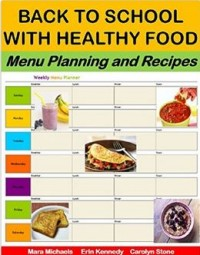 Back To School With Healthy Food: Menu Planning Worksheets