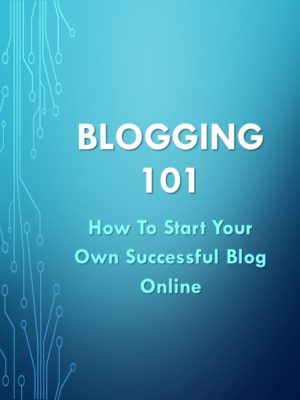 Blogging 101 Course