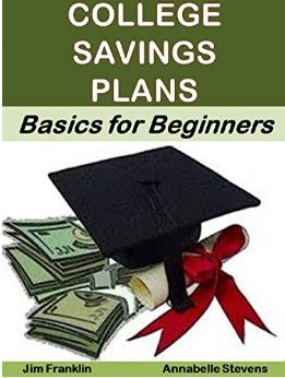 The Essential Guide to College Saving Plans