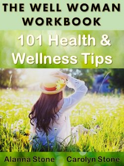 The Well Woman Workbook: 101 Health and Wellness Tips for Women