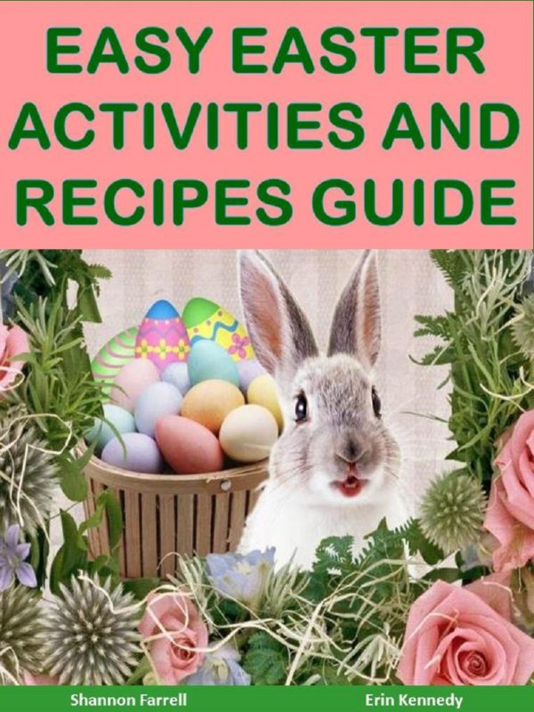 Easy Easter Activities and Recipe Guide