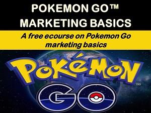 Pokemon Go Marketing Basics – Free eCourse