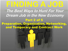 How to Find a Job in the New Economy, Part 2 Presentation
