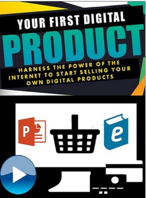 Your First Product: Creating Your Own Product to Sell