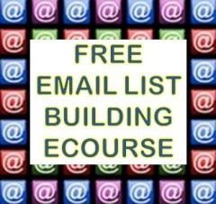 Free List Building Ecourse for Your Email Marketing