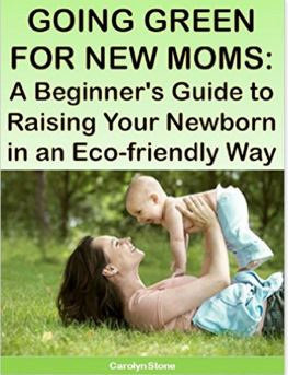 Going Green for New Moms