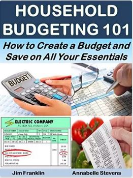 Household Budgeting 101: How to Create a Budget and Save on All Your Essentials: Basics for Beginners