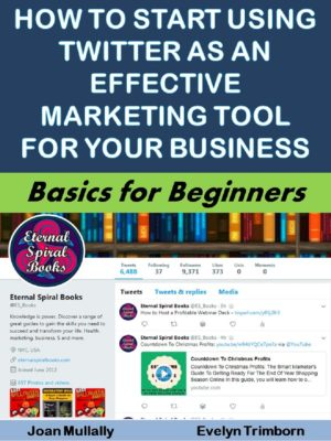 How to Start Using Twitter as an Effective Marketing Tool for Your Business