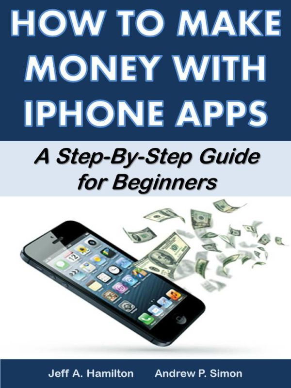 How to Make Money with IPhone Apps: A Step-by-Step Guide for Beginners