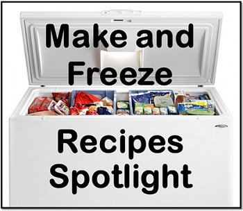 Make and Freeze Recipe Spotlight