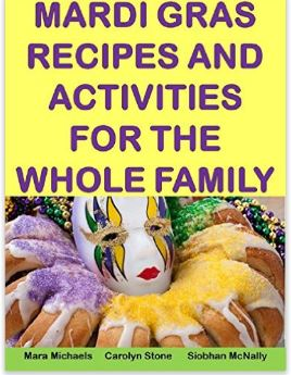 Mardi Gras Recipes and Activities Guide for the Whole Family