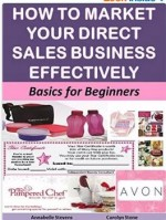 How to Market Your Direct Sales Business Effectively: Basics for Beginners (Marketing Matters)