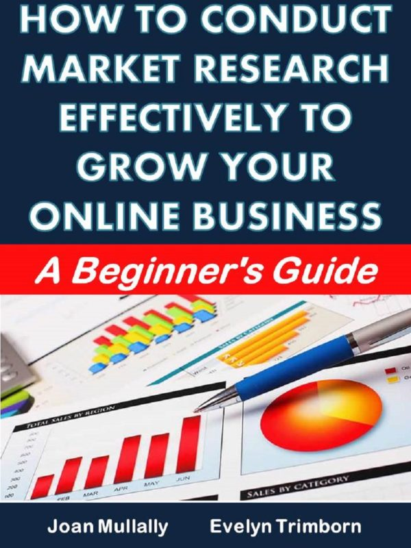 How to Conduct Market Research Effectively to Grow Your Online Business: A Beginner's Guide