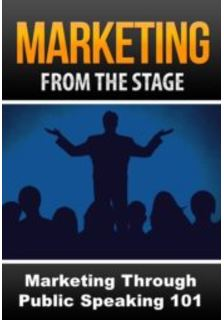 Marketing From the Stage 101