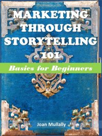 Marketing Through Storytelling 101: Basics for Beginners