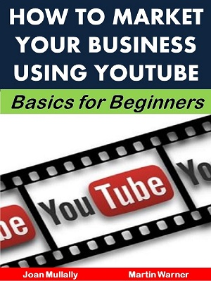 How to Market Your Business Using YouTube Guide