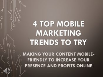 4 Top Mobile Marketing Trends to Try Video