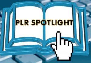 PLR Spotlight