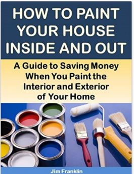 How to Paint Your House Inside and Out
