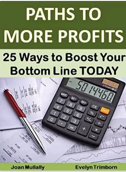 Path to More Profits: 25 Ways to Boost Your Bottom Line Today