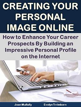 Creating Your Personal Image Online