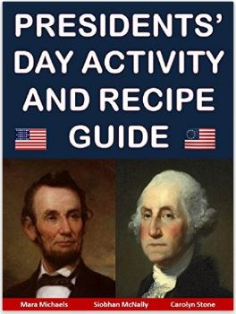 Presidents Day Activity and Recipe Guide