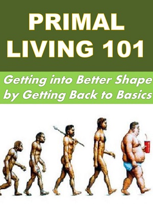 Primal Living 101 Course