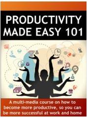 Productivity Made Easy 101
