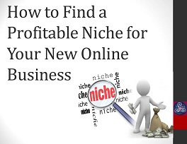 How to Find a Profitable Niche for Your New Online Business