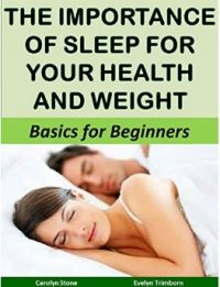 The Importance of Sleep for Your Health and Weight