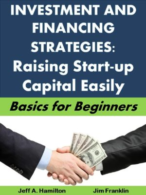 Raising Start-Up Capital Easily