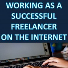 How to Start Working as a Successful Freelancer on the Internet