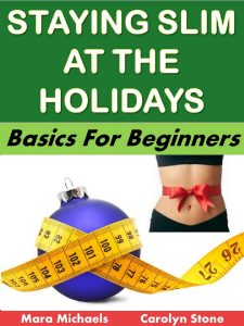 Staying slim During the Holidays - Eternal Spiral Books