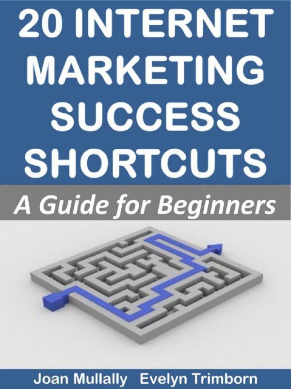 20 Internet Marketing Success Shortcuts