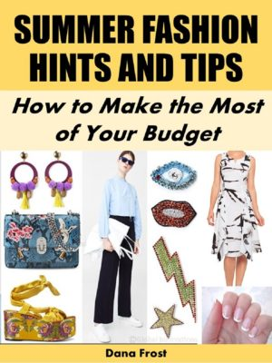Summer Fashion Hints and Tips