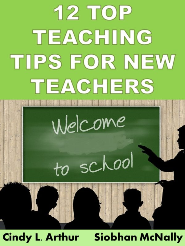 12 Top Teaching Tips for New Teachers