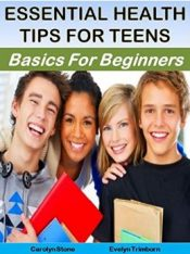 Essential Health Tips for Teens