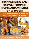 Thanksgiving and Harvest Pumpkin Recipes and Activities