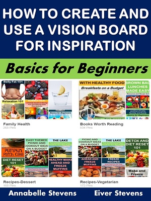 How to Create and Use a Vision Board for Inspiration