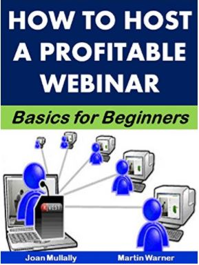 How to Host a Profitable Webinar: Basics for Beginners