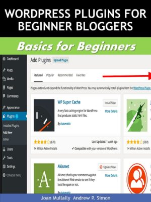 WordPress-so easy, even a beginner can get great results