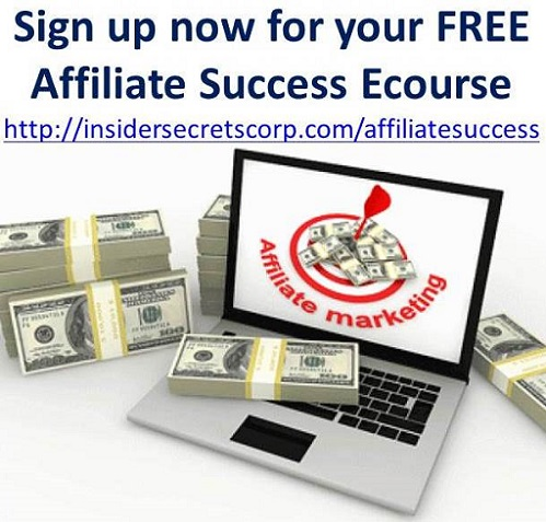 Affiliate Marketing Success Secrets: Free Ecourse