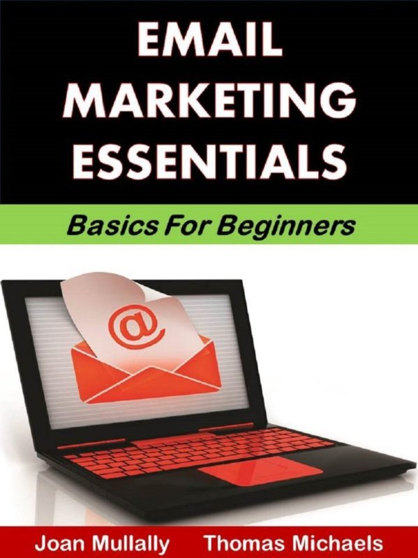 Email Marketing Essentials: Basics For Beginners