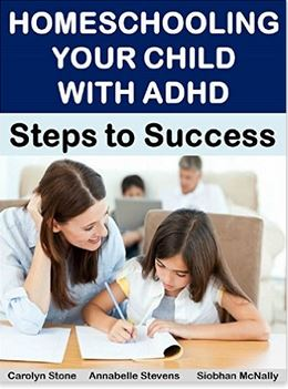 Homeschooling Your Child with ADHD: Steps to Success
