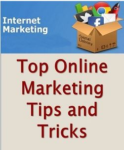 Top Online Marketing Tips and Tricks